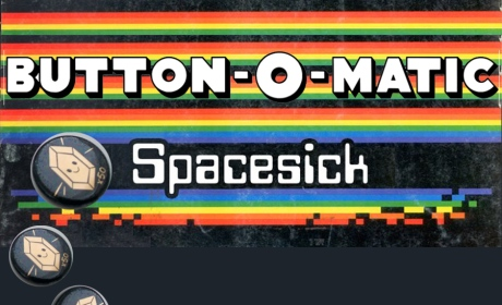 Spacesick button featured in Button-O-matic Series 10